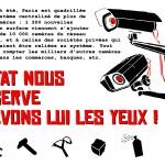 L'Etat nous observe, crevons lui les yeux ! (Paris)